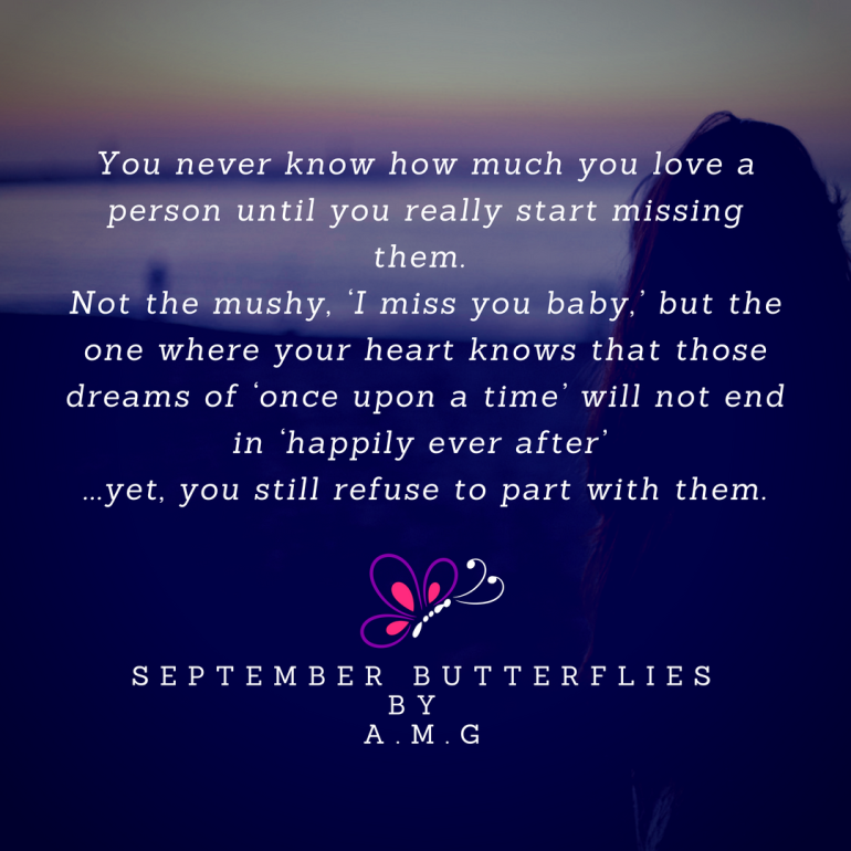 Deep stuff via Ankita Mitra_You never know how much you love a person until you really start missing them. Not the mushy, 'I miss you baby,_ but one where your heart knows that th